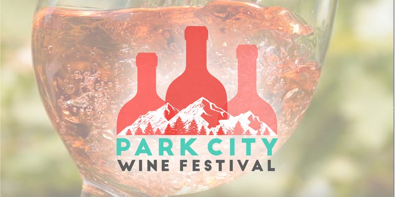 Park City Wine Festival -- Coming Soon
